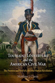 Toussaint Louverture and the American Civil War