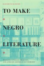 Bookcover for To Make Negro Literature